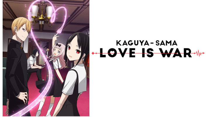 Kaguya-sama Love is War anime